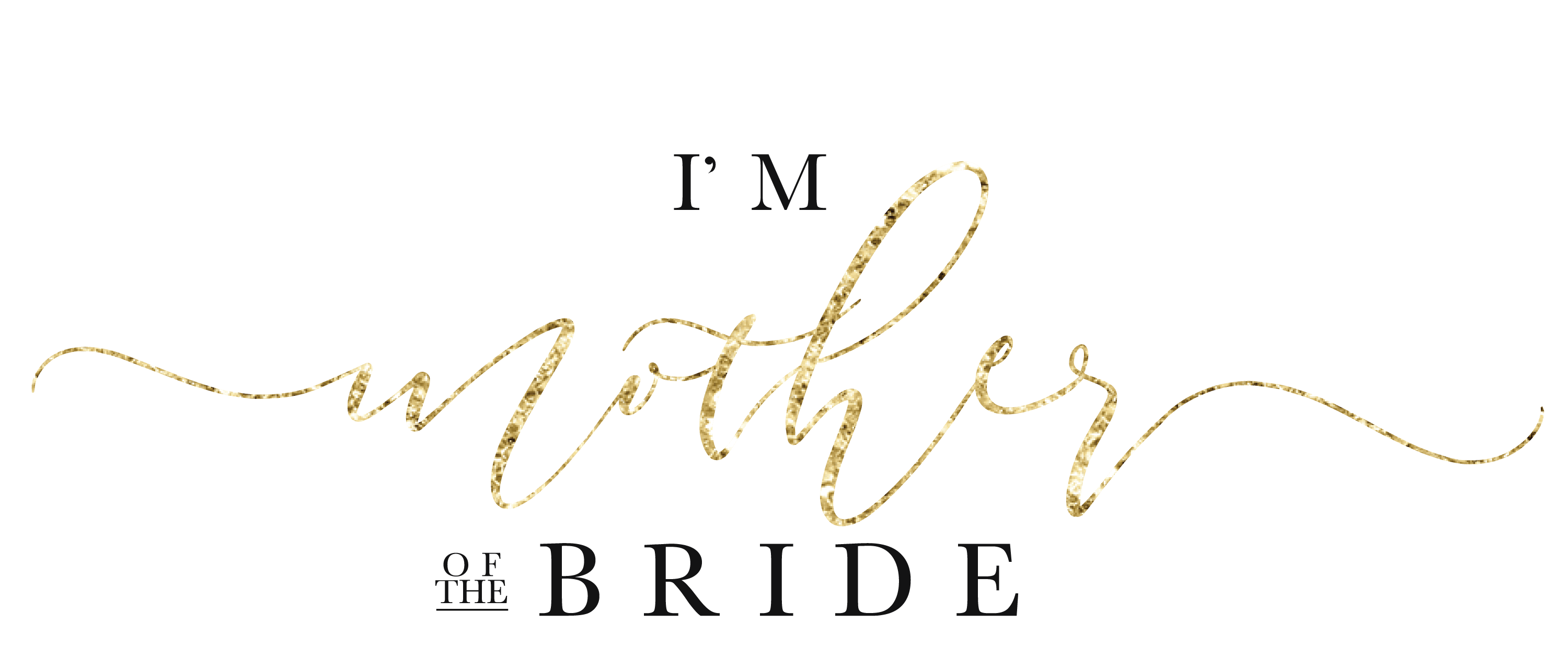 I'm Mother of the Bride